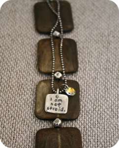 """I am not afraid....I was born to do this"" necklace"
