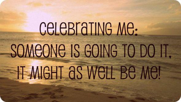 celebrating me