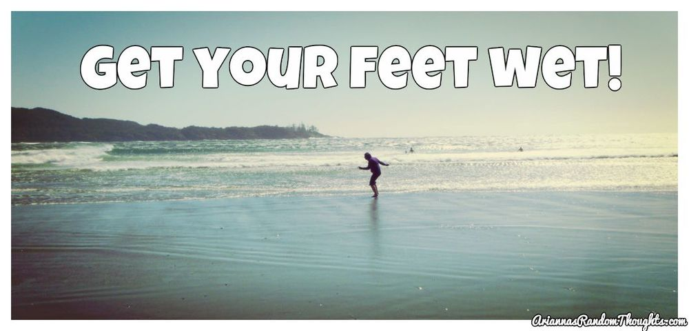 BeFunky_get your feet wet.jpg