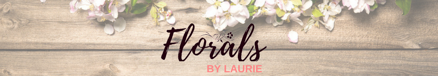 Florals by Laurie