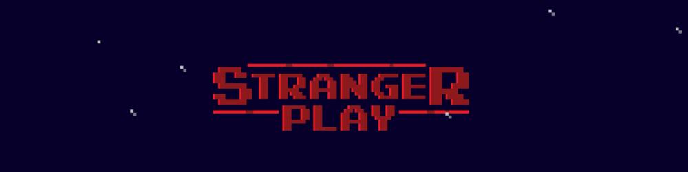 Stranger Play