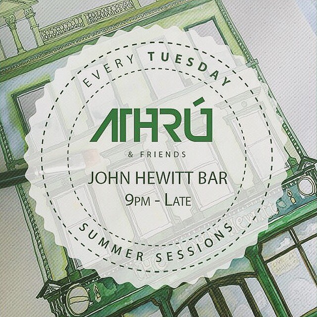 "Very excited to get started with the ""Athrú Summer Sessions"" EVERY TUESDAY at the John Hewitt Belfast. If you or any friends are visiting Belfast over summer, call in and enjoy the tunes & pints!"