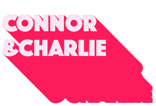 Connor & Charlie