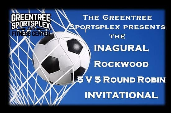 .......................................The Greentree Sportsplex presents....The Inagural Rockwood 5 v 5 Soccer Invitational! . June 30th, 2018 . 4 +a Goalie . Up to 8 players per squad . Ages 16 and Up . $325 per team . REGISTRATION OPENS TONIGHT AT MIDNIGHT . To register use the link at the top of the page. . #fitsburgh #soccer #greentreesportsplex #pittsburghsoccer #pickupsoccer