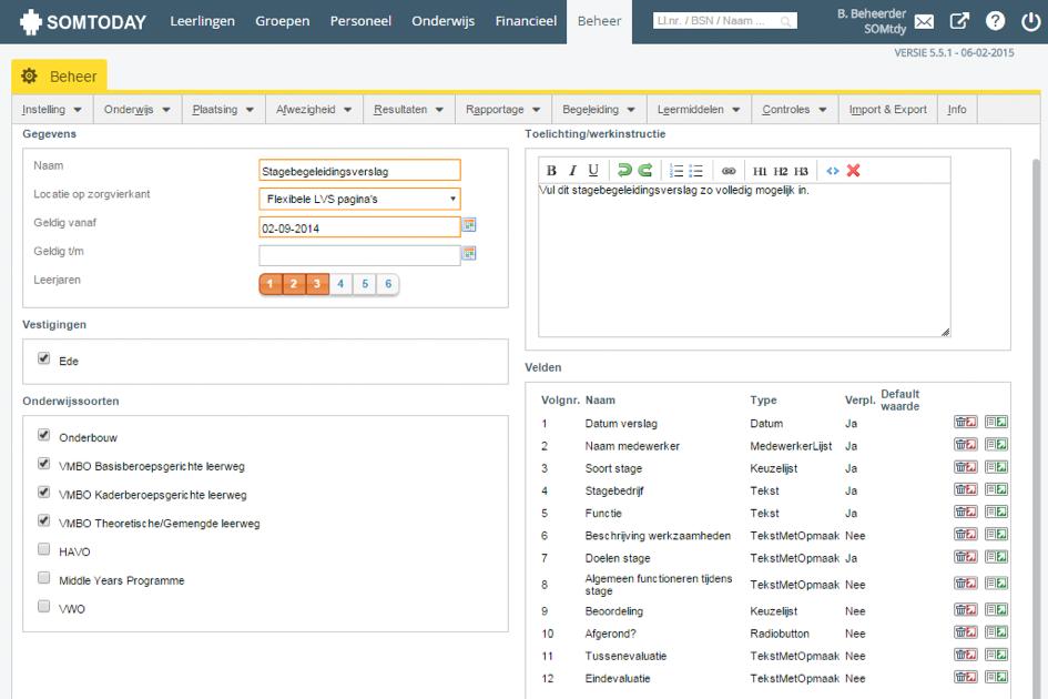 De zorgcoördinator of applicatiebeheerder kan zelf eenvoudig een flexibele LVS pagina samenstellen.