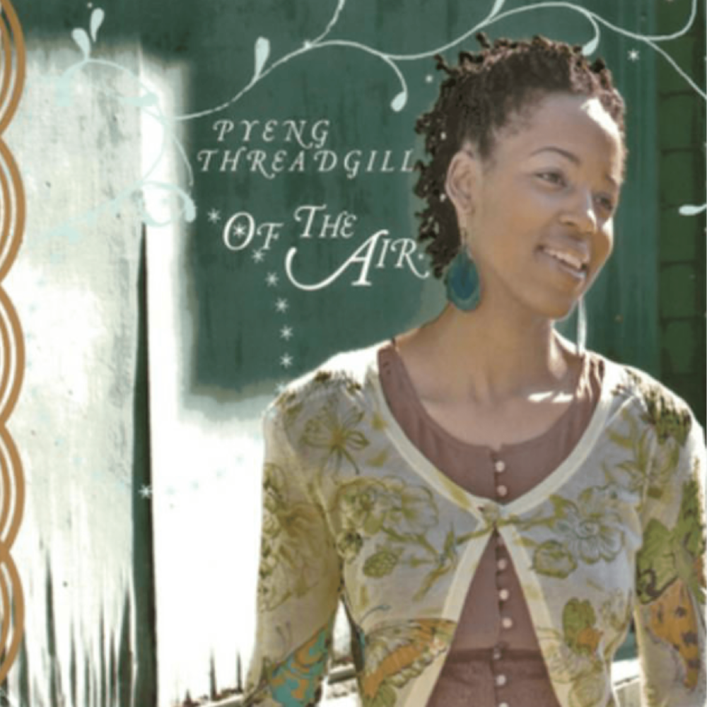 Of the Air (2005, Random Chance Records) by Pyeng Threadgill@4x-8.png