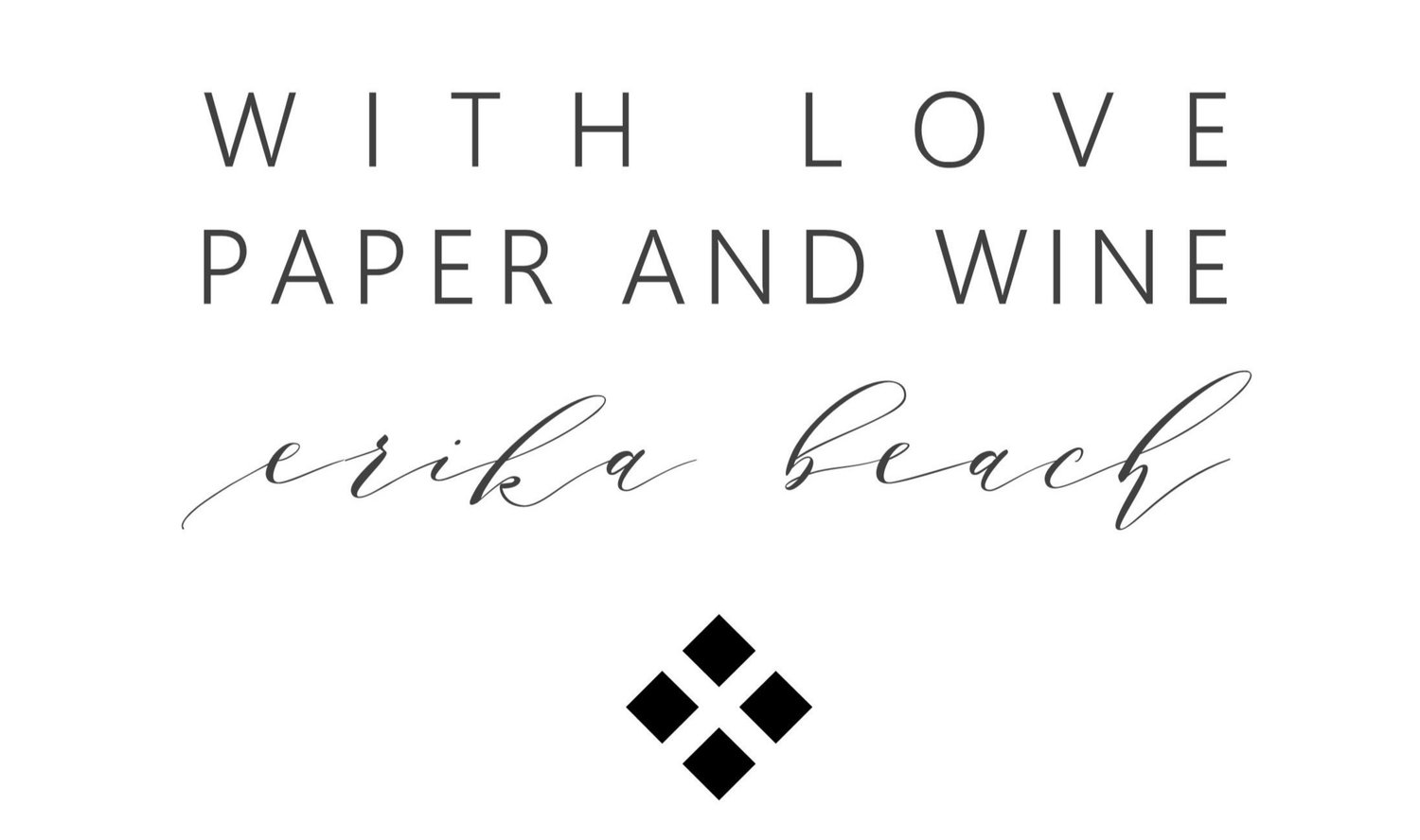 With Love, Paper and Wine
