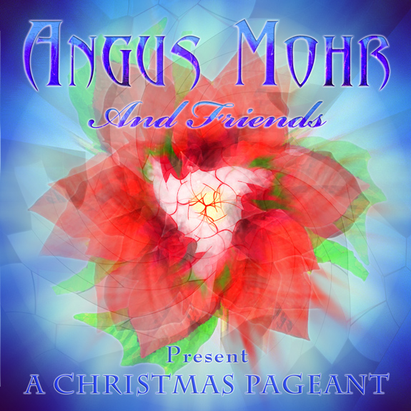 Angus Mohr & Friends Present a Christmas Pageant   1. Christmas In Killarney 2. I Believe In Father Christmas 3. Fum Fum Fum 4. Christmas Carousal 5. Rebel Jesus 6. Christmas Bells 7. Dona Nobis Pacem 8. I Saw Three Ships 9. Mary Did You Know? 10. Gaudete 11. Run Rudolf Run 12. Little Drummer Boy 13. Ukrainian Bell Carol 14. Coventry Carol/Drive The Cold Winter Away 15. O Come Emmanuel 16. Auld Lang Syne