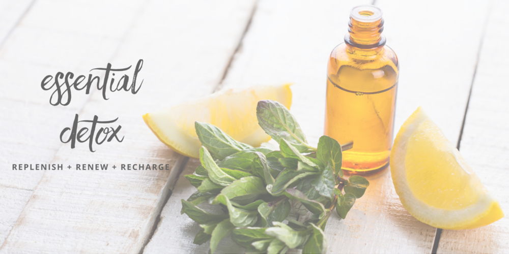 Essential Detox with Essential Oils