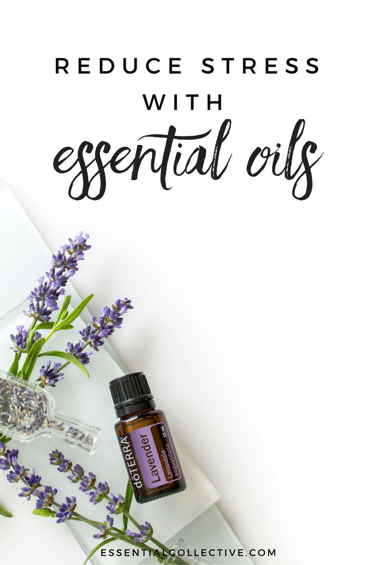 Reduce Stress with Essential Oils