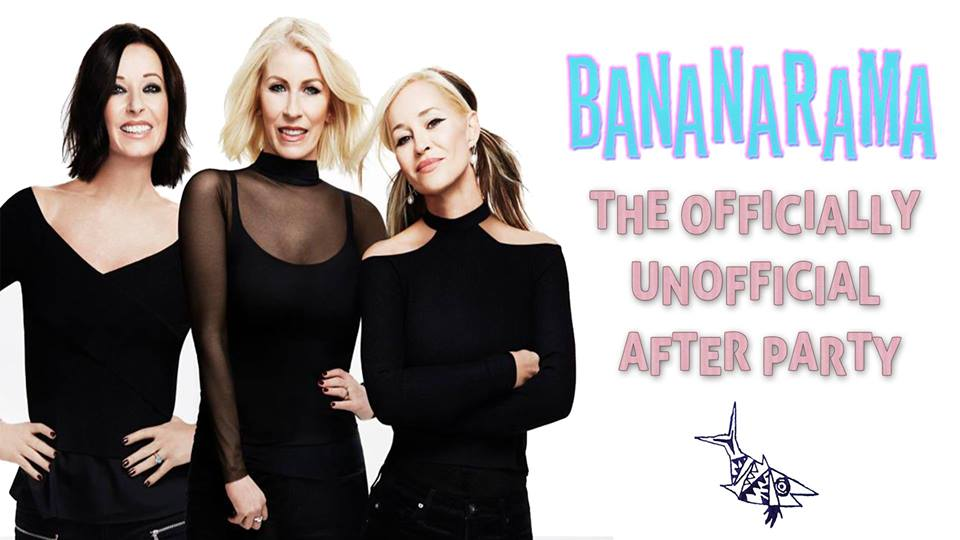 Bananarama The Officially Unofficial After Party.jpg