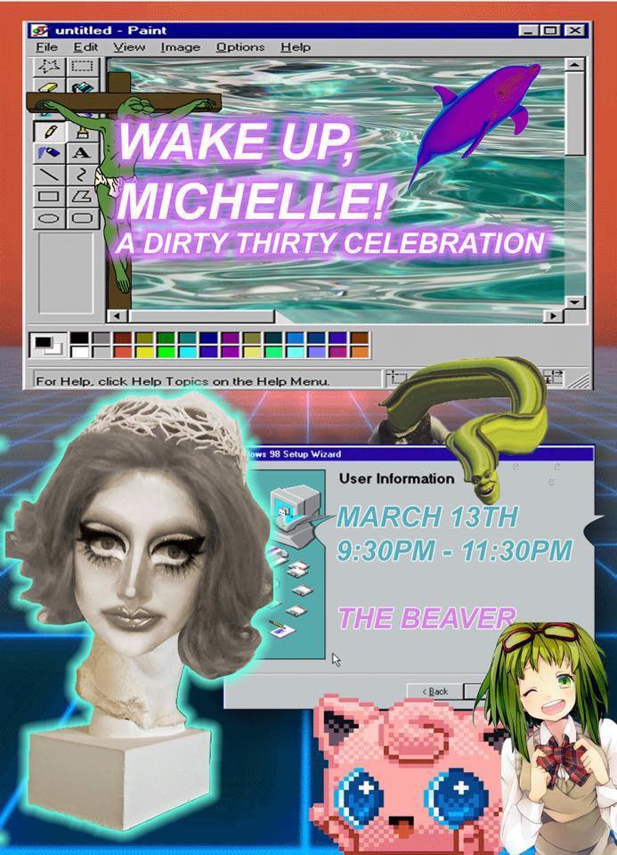 Wake Up Michelle A Dirty 30 Birthday Celebration