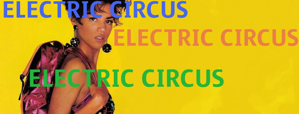 Electric-Circus-4AM-LAST-CALL