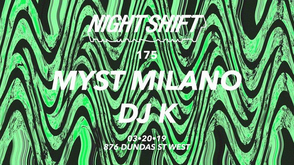 NIGHT-SHIFT-175-Myst Milano.-DJ-K