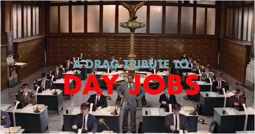 A-Drag-Tribute-to-Day-Jobs