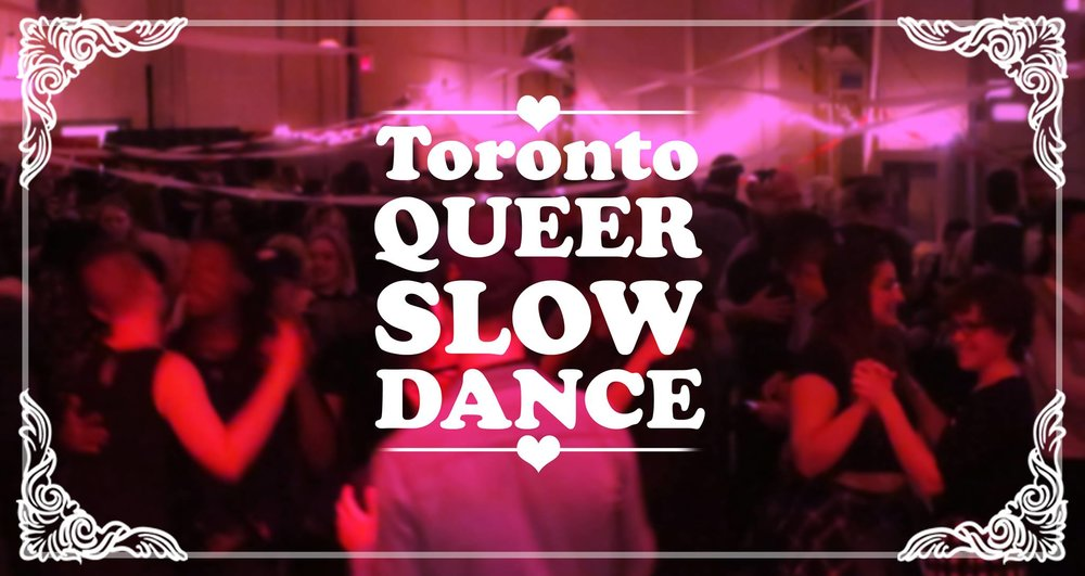 Toronto's-QUEER-Slowdance!-PROM-Edition!
