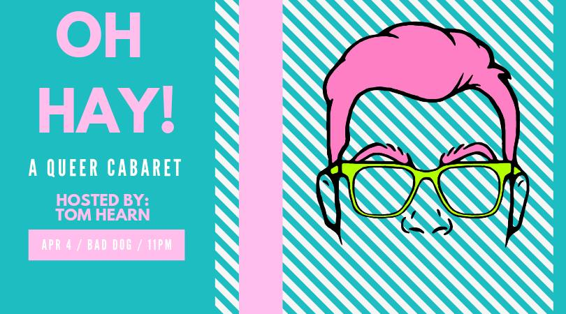 Oh-HAY!-A-Queer-Cabaret!