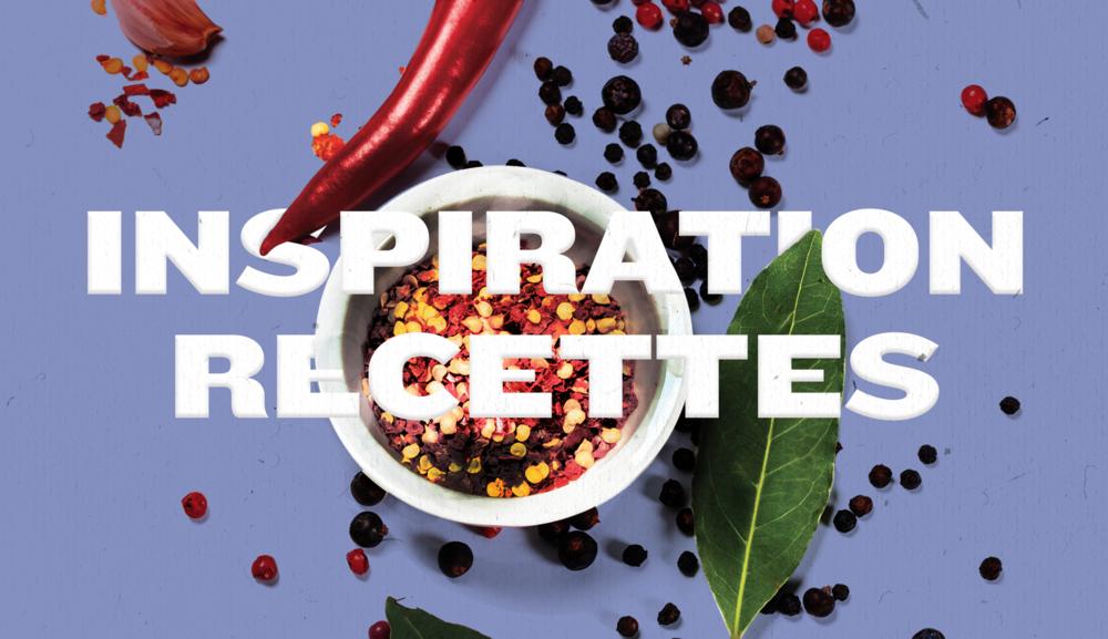Expérimentez de nouvelles recettes pleines de saveurs !