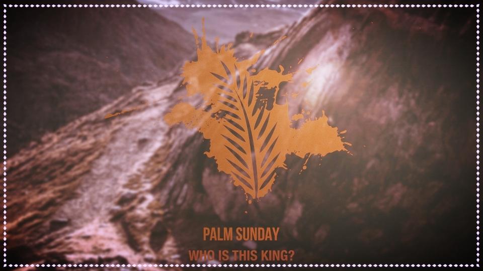 March 25, 2018 | Palm Sunday | Pastor Chris Baker |  Sermon Manuscript