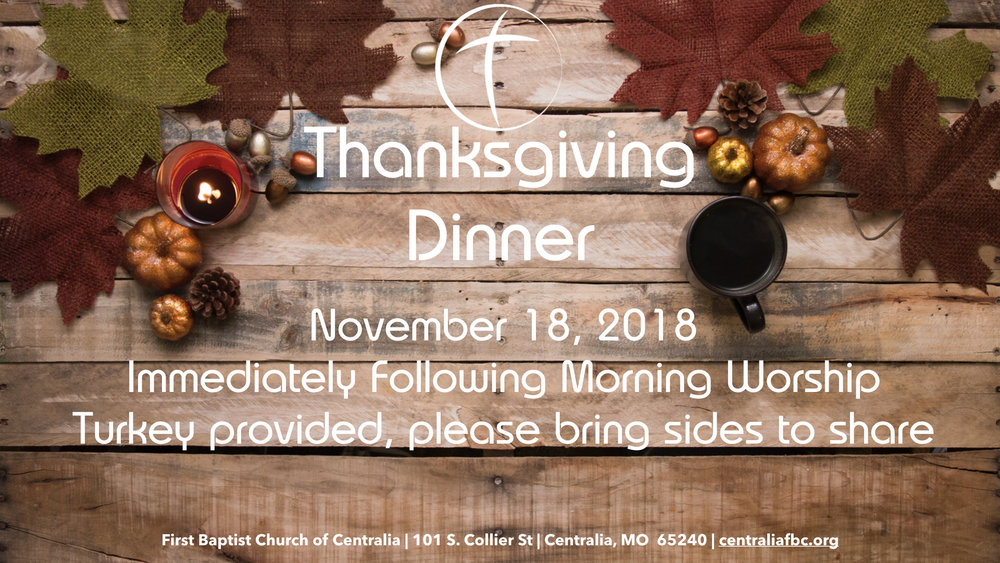 Food is powerful.  It brings us together, colors our memories, and deepens our relationships.  On November 18 we are going to enjoy a time of great food and great friends.  Immediately following the morning worship service we'll move to the Fellowship Hall for lunch.  Please bring some of your favorite Thanksgiving side dishes to share.