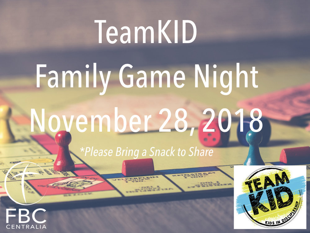 This week's TeamKID is a family event! Please join us for game night and bring a snack to share.  See you Wednesday!
