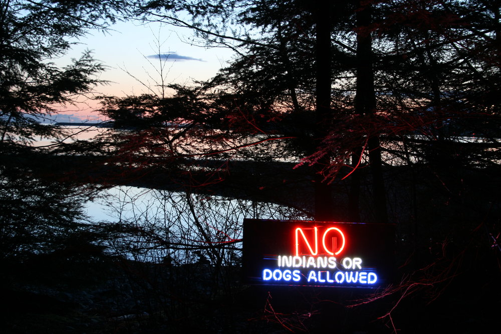 © Nicholas Galanin  Where will we go 4?   No Indians or Dogs Allowed. Neon, Photography. 2008