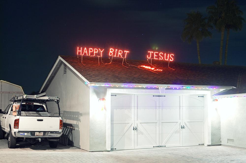 Happy Birt Jesus.  Phoenix, AZ . 2011. Residence © Jesse Rieser