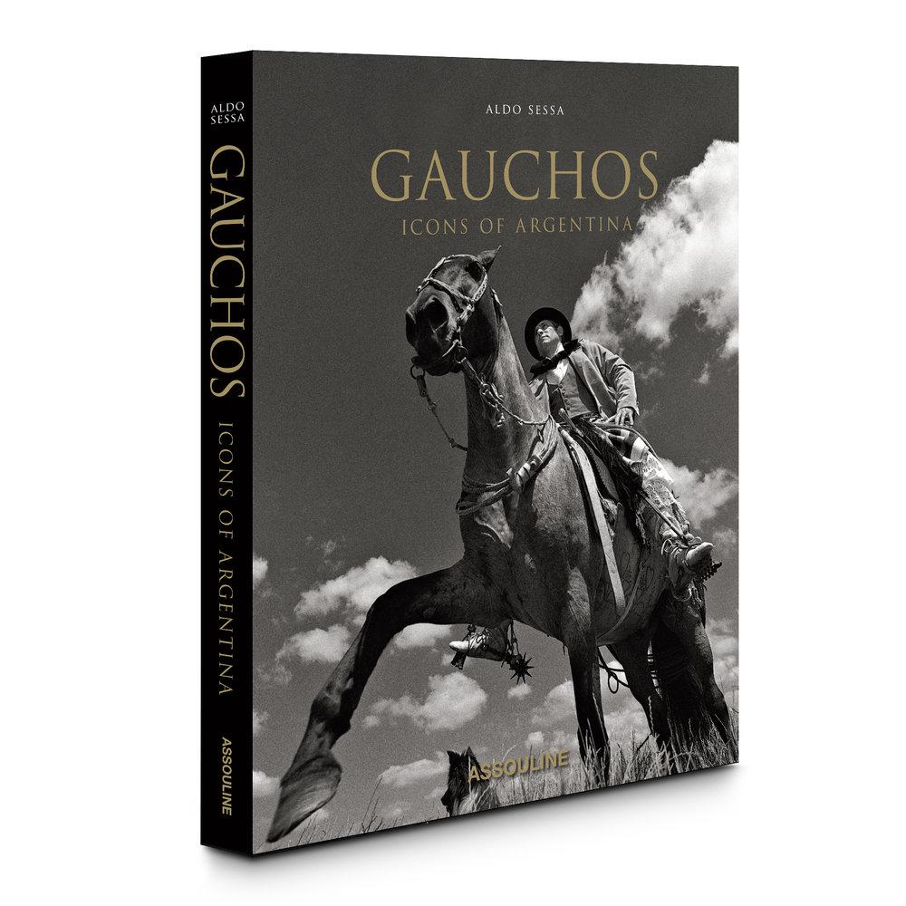 Gauchos: Icons of Argentina  (2018) by © Aldo Sessa, published by Assouline www.assouline.com