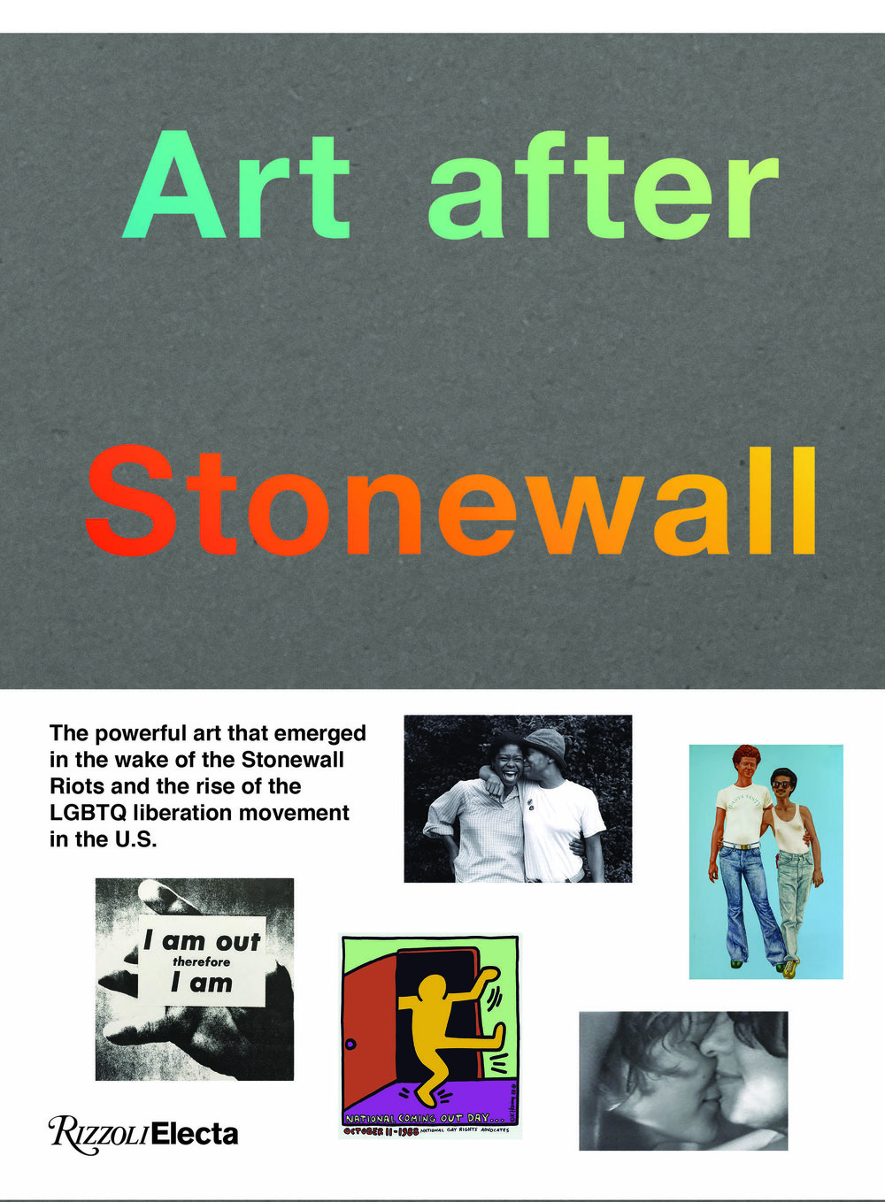 © Art after Stonewall, Rizzoli New York