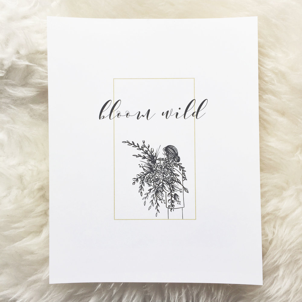 BLOOM WILD PRINT | 8x10 | $12