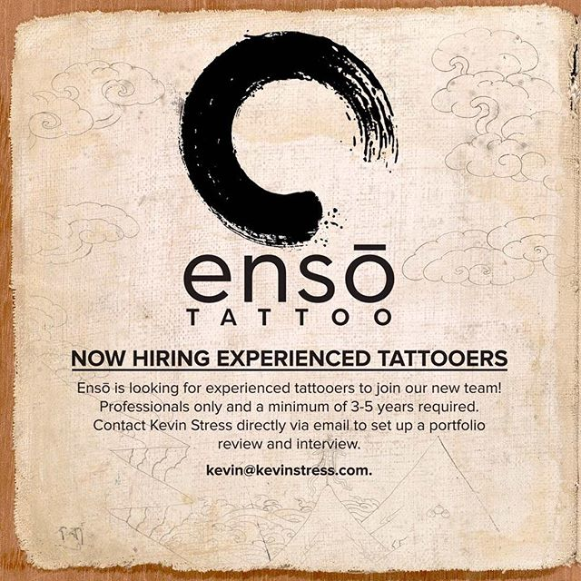 @enso_tattoo is looking to add another member to the crew in the near future, along with guest artists! If you're interested please email only, no DM. Kevin@kevinstress.com. Must have a strong portfolio and no drama😎