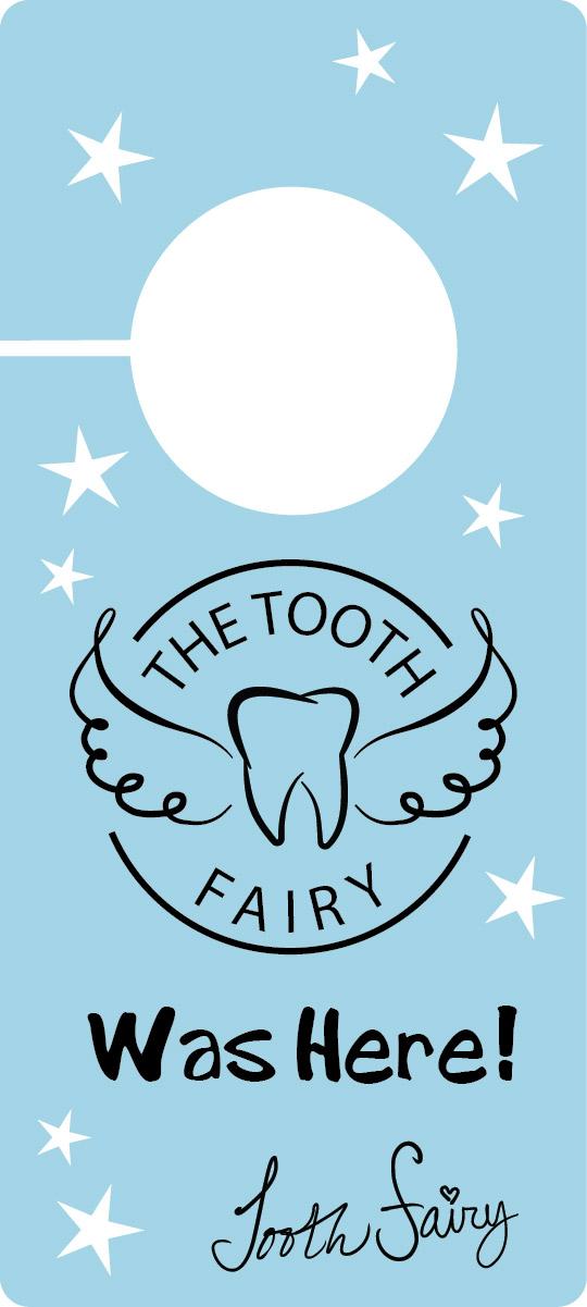 Tooth Fairy was here door hanger printable
