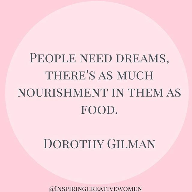 Quote of the day!  People need dreams, there's as much nourishment in them as food.  Dorothy Gilman • • #femaleentrepreneurmovement #inspiringcreativewomen #blog #bloggerlife #entreprenuer #yougogirl #womeninbusiness #womenentreprenuers #entreprenuerlife #letsgetcreative #bosslady #strongwomen #blog #quoteoftheday #bloggerstyle #wordsofwisdom #wordstoliveby #workfromhomemom #conqueryourfear  #inspirational #networkmarketing #entrepreneur  #bloggerstyle #marketing #powerful #attitude #inspiringwomen #inspiringcreativewomen