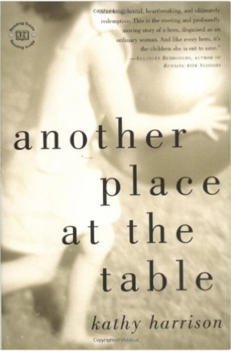 Another Place at the Table  by Kathy Harrison   Foster Care