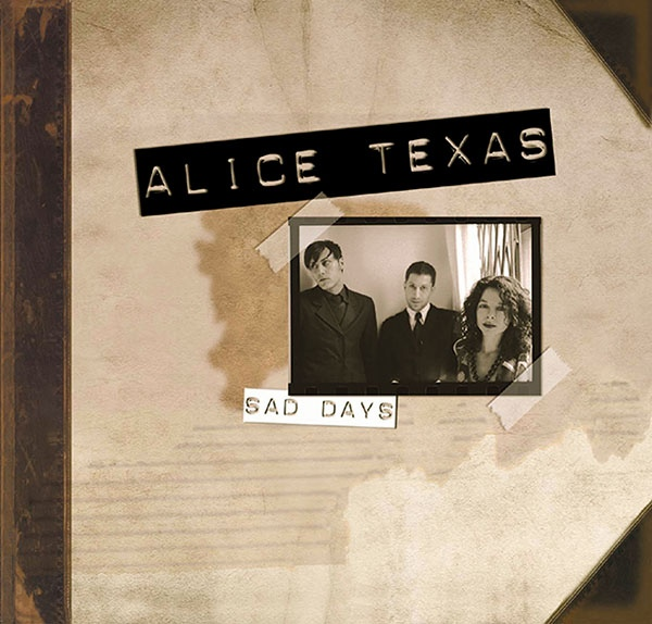 2003 Alice Texas: Sad Days