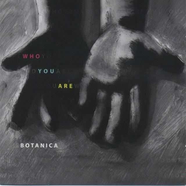 2010 Botanica: Who You Are