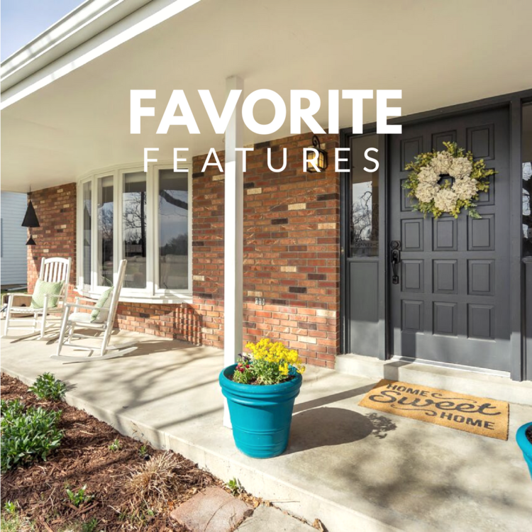 Favorite features highlight for the open house