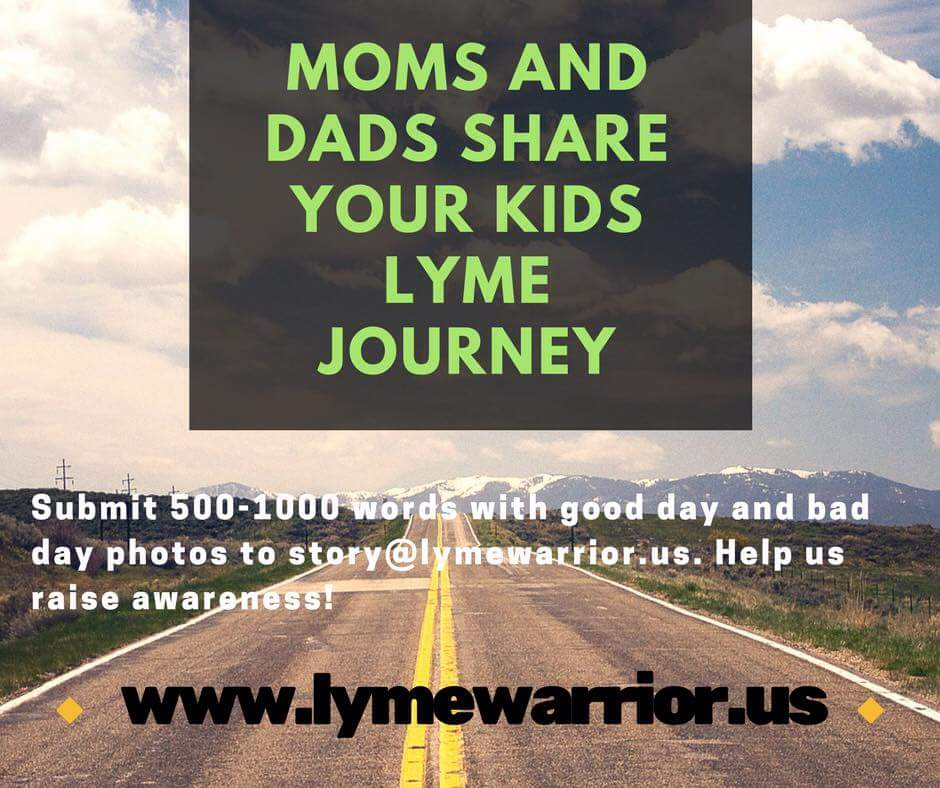 Tell share your Lyme Disease Story