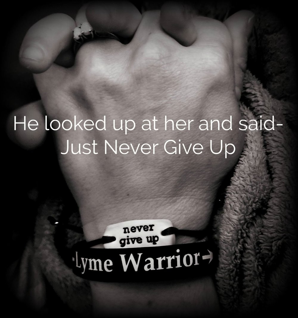 never give up lyme warrior