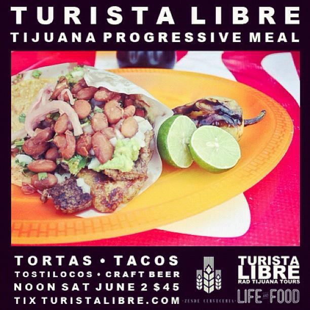 Tijuana Progressive Meal with Turista Libre