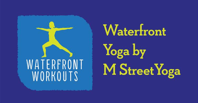 waterfront yoga m street yoga