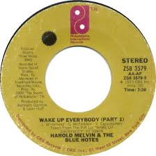 "An image of a record featuring the song ""Wake Up Everybody"" by Harold Melvin and the Blue Notes featuring Teddy Pendergrass."
