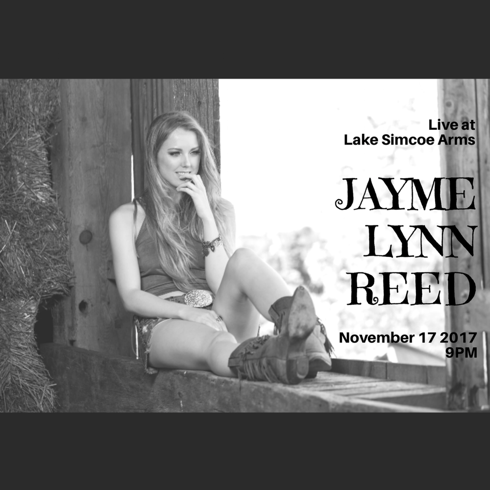 Friday, November 17th @ 9pm - Jayme Lynn Reed  A small town girl from Keswick, Ontario, Jayme Lynn's passion has carried her to performances at some of the most popular venues in Nashville... as well as put her in front of the music industry's top development figures. She has been performing in front of live audiences since the age of 13, and now travels throughout Ontario with her band, performing at fairs, festivals, country bars, etc. Jayme Lynn is back in Georgina, performing at The Arms Friday November 17th!