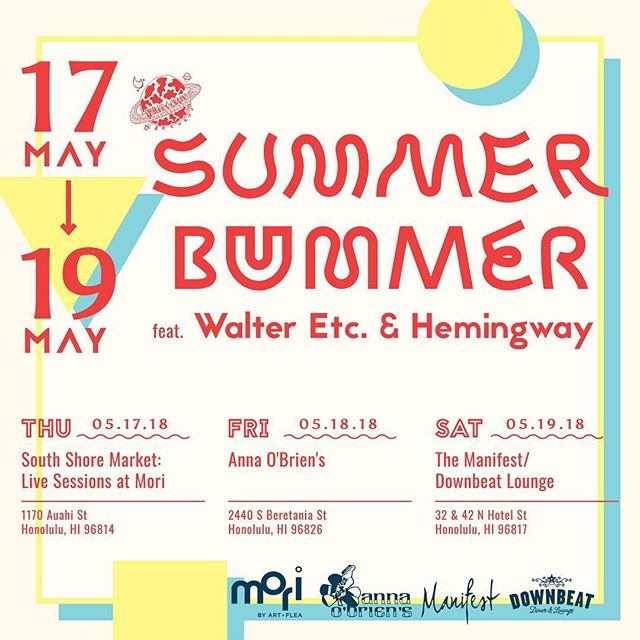Aloha! We're excited to announce Summer Bummer feat. @walteretc and @hemingwaypdx  More info coming soon. Flier by @you_into_the_dark  #honolulu #hawaii #oahu #music #summerbummer2k18
