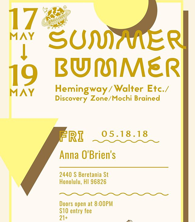 ☀️🏝Two months until SUMMER BUMMER feat. @hemingwaypdx and @walteretc 🏝☀️ 🏄🏾‍♀️Get your pre-sale tickets at www.failedorbitrecords.com🏄🏾‍♀️ Fliers by @you_into_the_dark #hawaii #oahu #honolulu #summer #DIYHawaii #summerbummer2k18