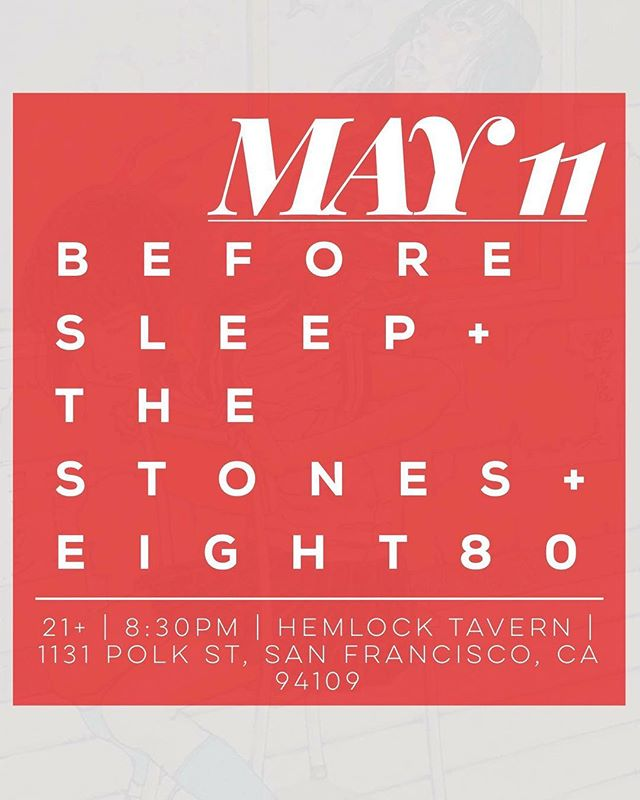 Tomorrow night in the SFC! Come out and party on Polk street with us, The Stones, and @eight80band. It's guaranteed to help make your work week suck a little less... unless you wake up hungover. #beforesleepband #sanfrancisco #bayarea