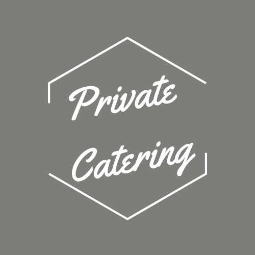 PRIVATE CATERING OPTIONS