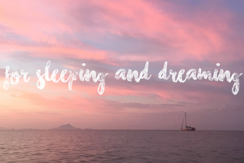 for sleeping and dreaming.jpg