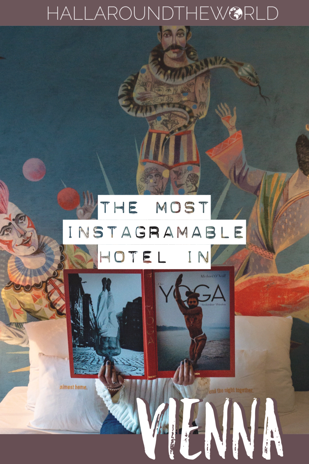 Vienna's Most Instagramable Hotel - Hotel Highlights HallAroundtheWorld