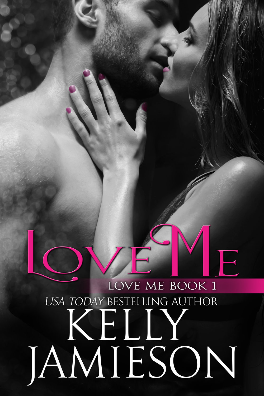 Kelly Jamieson Love Me Love Me 1.jpg